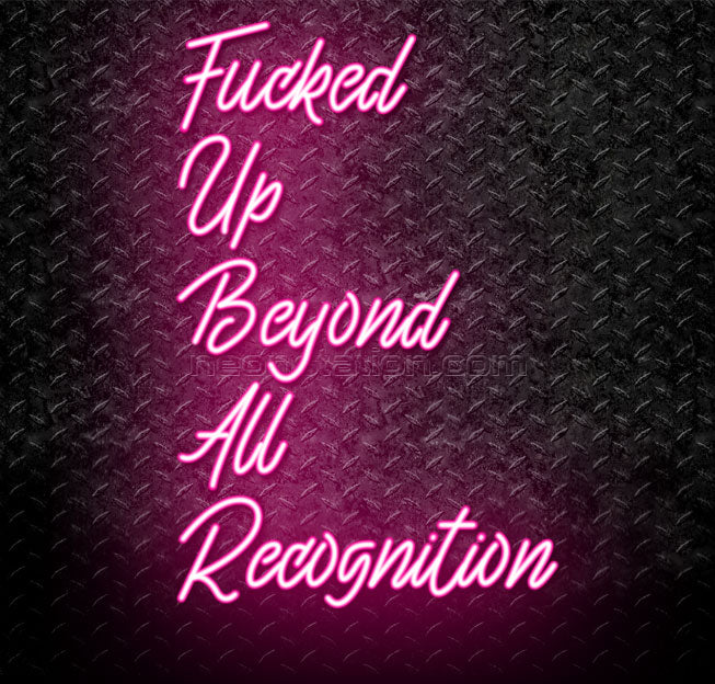 Fucked Up Beyond All Recognition FUBAR Neon Sign