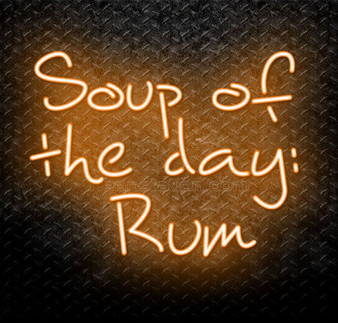Soup Of The Day: Rum Neon Sign