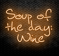 Soup Of The Day: Wine Neon Sign