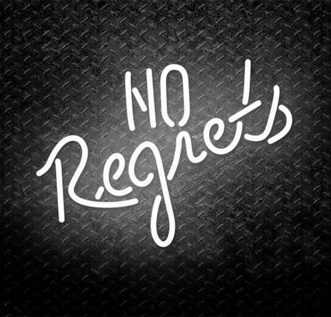 No Regrets Neon Sign