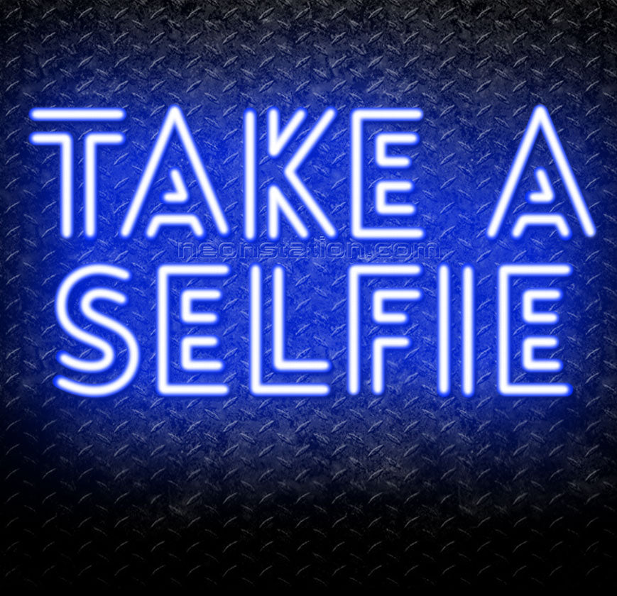 Take A Selfie Neon Sign