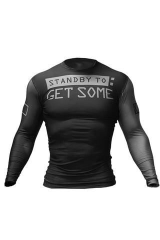Rash Guard STANDBY TO GET SOME