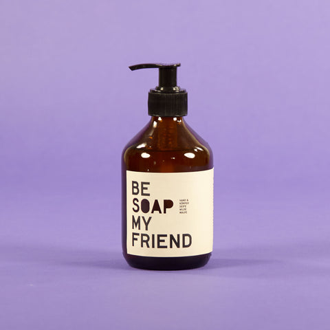 BE SOAP MY FRIEND - casa jaguar
