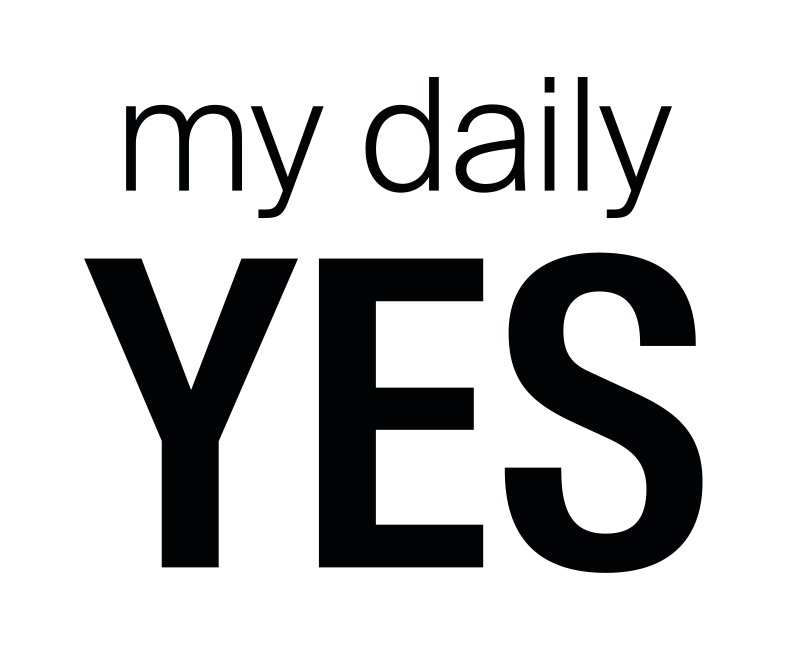 my daily YES