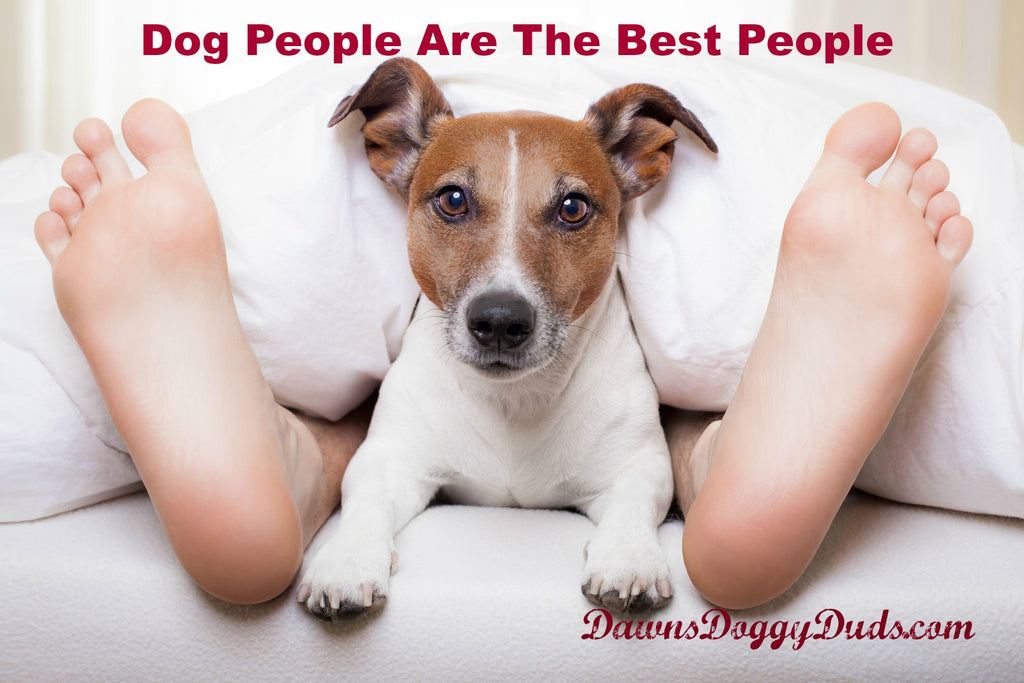 Dog People Are The Best People
