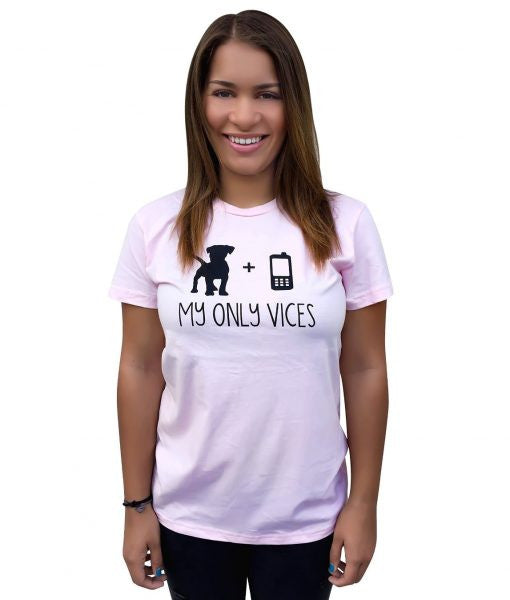 Women's 'My Only Vices' Cell Phone T-Shirt - Dawn's Doggy Duds