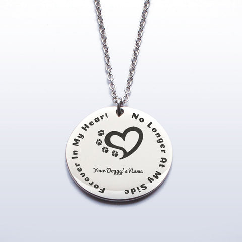 No Longer At My Side - Forever In My Heart Stainless Steel Pendant