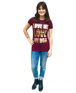 Women's Love me Love my Dog Tee, Burgundy/Gold - Dawn's Doggy Duds