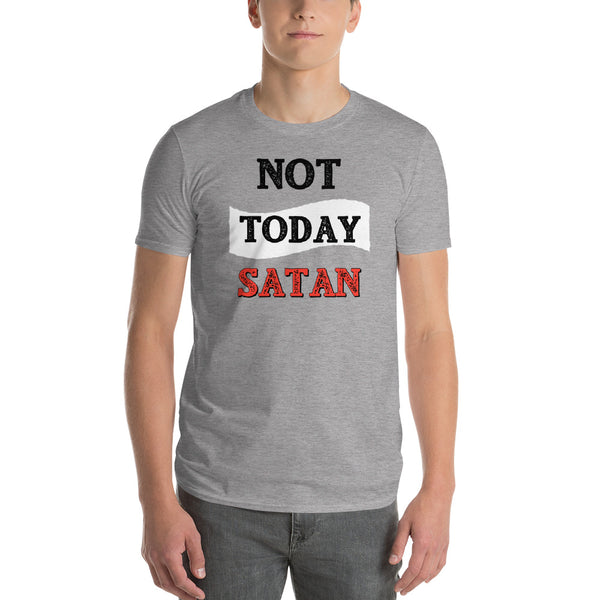 Not today Satan Short-Sleeve T-Shirt