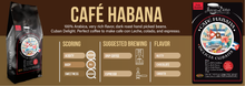 Load image into Gallery viewer, Café Habana