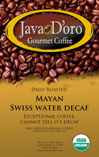 Load image into Gallery viewer, 100% Organic Mayan Swiss Water Decaf