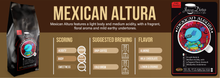 Load image into Gallery viewer, Mexican Altura