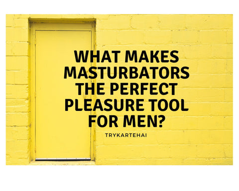 masturbators for men