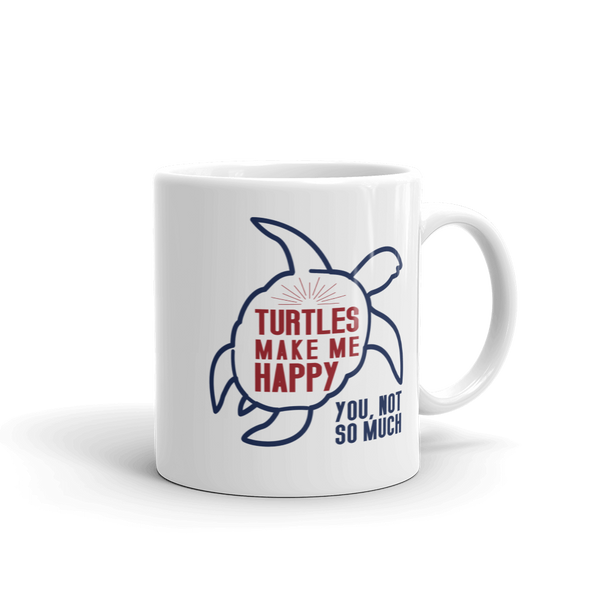 Turtles Make Me Happy Mug