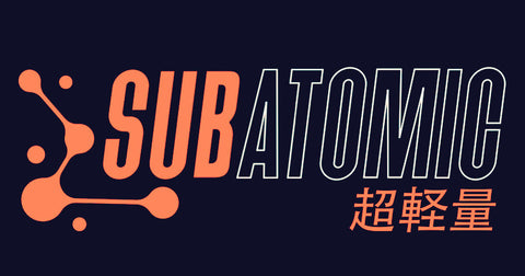 SUBATOMIC - COMING SOON