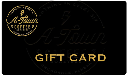 Gift Card - A-Town Coffee