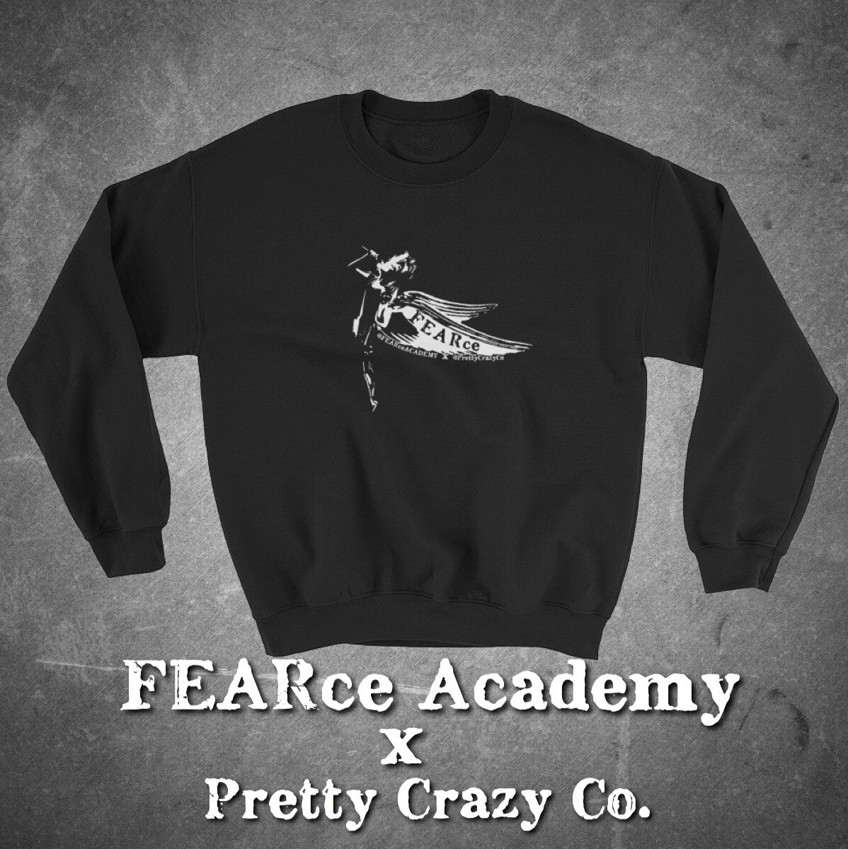 Are You FEARce? - Pretty Crazy Co. x FEARce Academy Collaboration