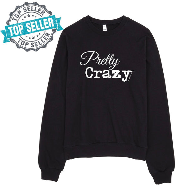 Pretty Crazy Oversized Unisex Sweatshirt - Pretty Crazy Co.