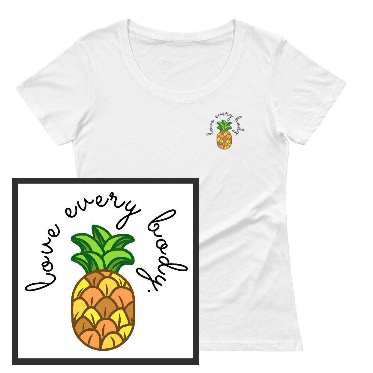 "Women's ""Love Every Body"" Pineapple Sheer Scoopneck T-Shirt - Pretty Crazy Co."