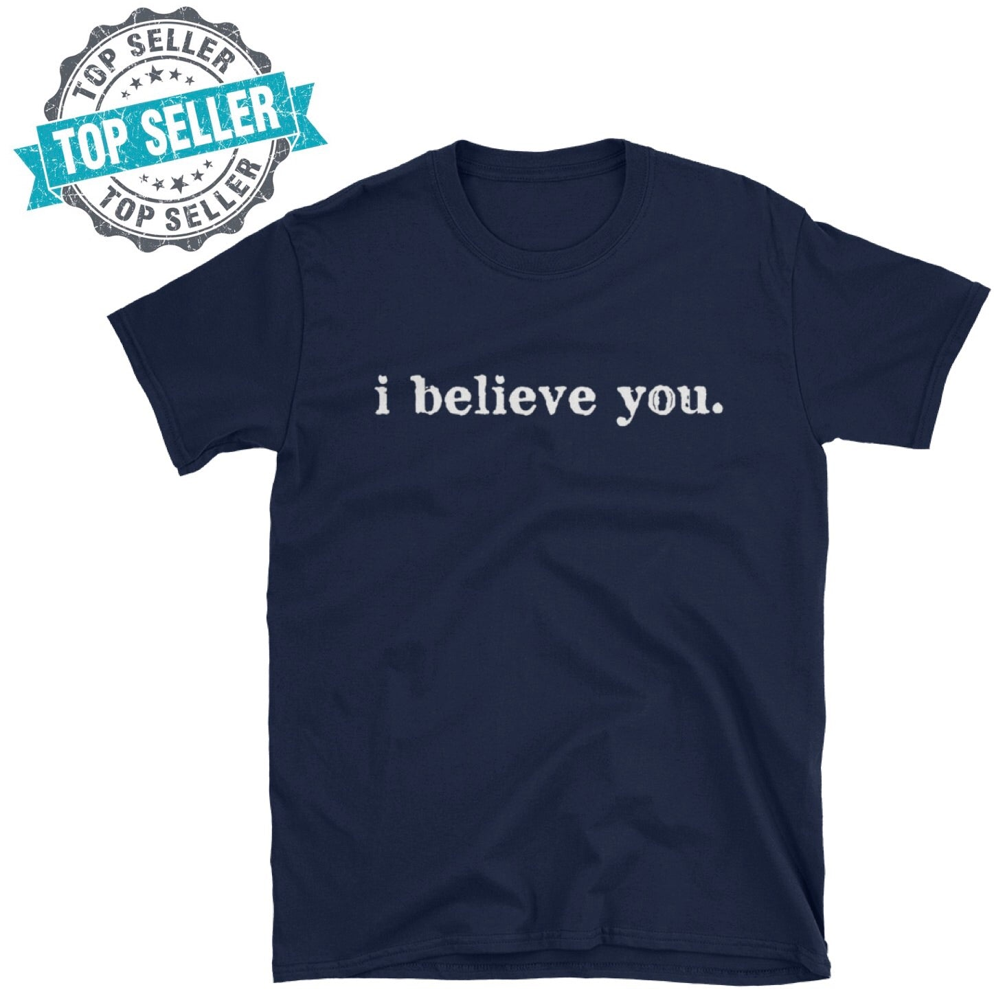I Believe You Navy Blue T-Shirt - Domestic Violence/Mental Health Awareness - Pretty Crazy Co.