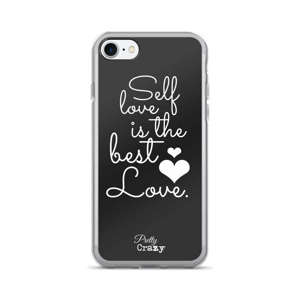 Self Love Is The Best Love iPhone Case (iPhone 7/7 Plus Case) - Pretty Crazy Co.