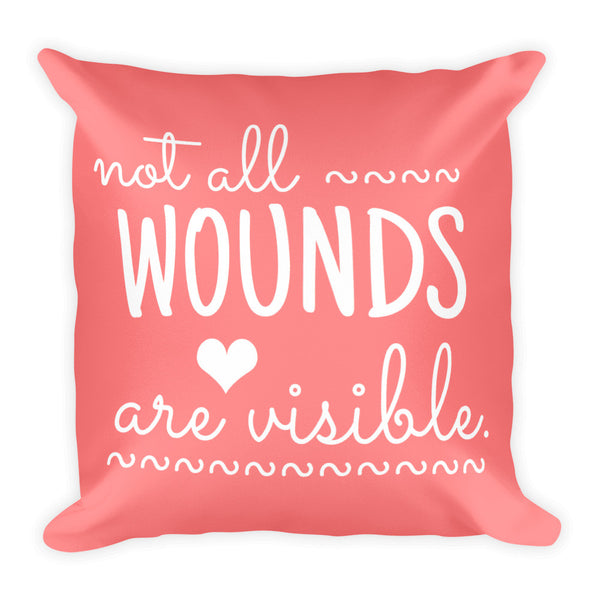 Not All Wounds Are Visible Comfort Pillow - Pretty Crazy Co.