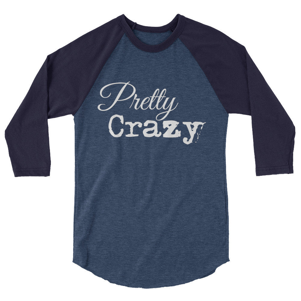 Pretty Crazy 3/4 Sleeve Classic Logo Unisex Shirt - Pretty Crazy Co.