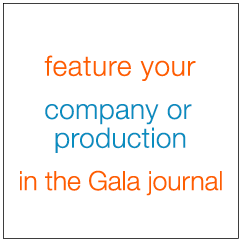 feature your company or production in the Gala journal
