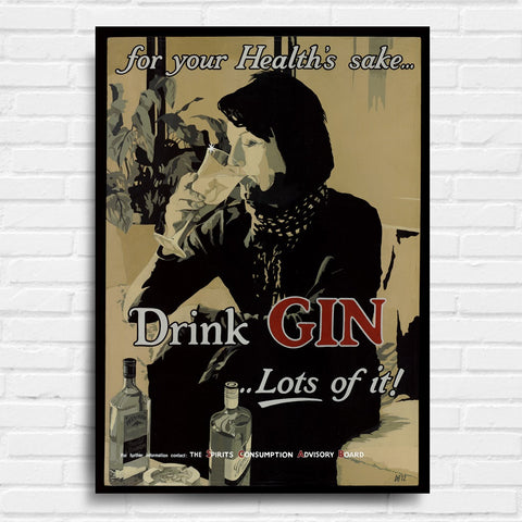 Drink Gin... Lots of It! Canvas Print (10AC101)