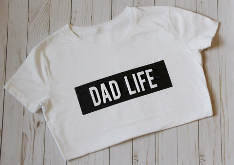 Dad Life T-Shirt (White) - WiddleToes