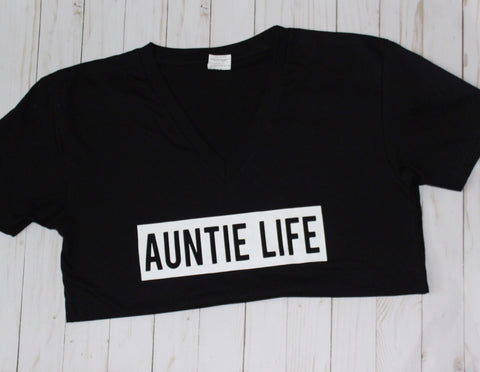 Auntie Life T-Shirt - WiddleToes