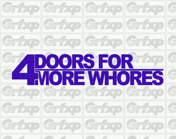 4 Doors for More Whores Sticker
