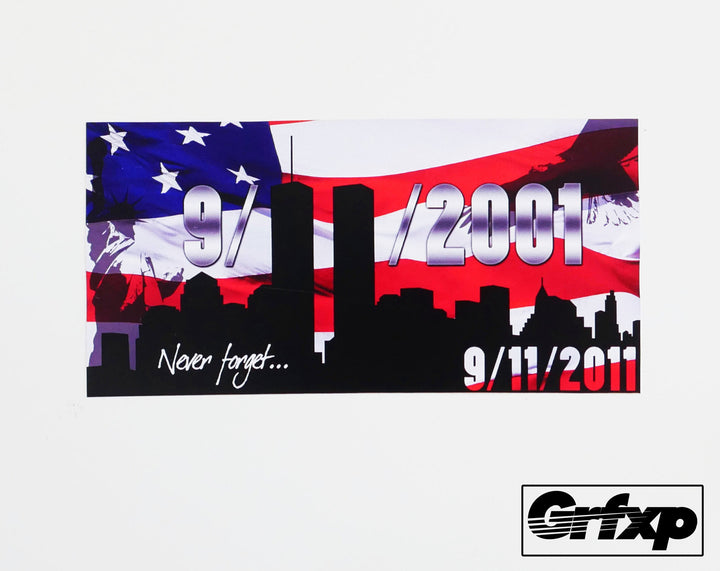 Never Forget 9-11 (9-11-11) Printed Sticker