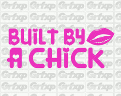 Built by a chick Sticker