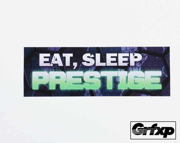 Eat, Sleep, Prestige Printed Sticker