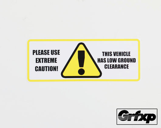 Caution, low ground clearance Printed Sticker