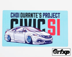 Choi Durante Civic Si Printed Sticker