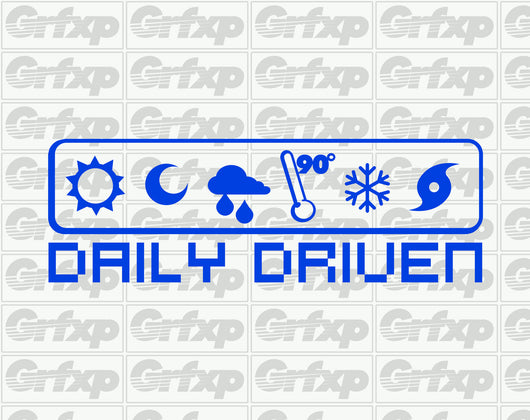 Daily Driven (Weather) Sticker