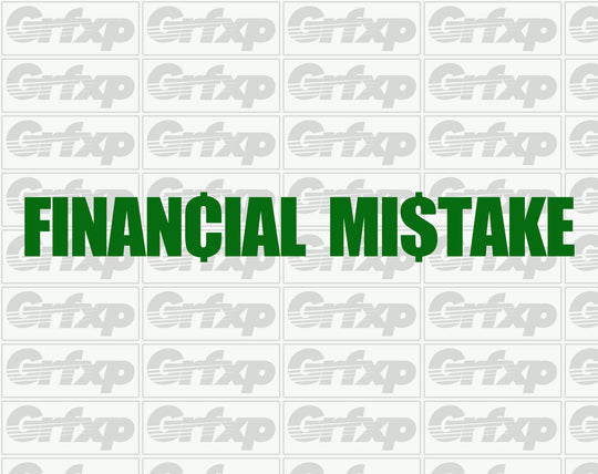 Financial Mistake Sticker