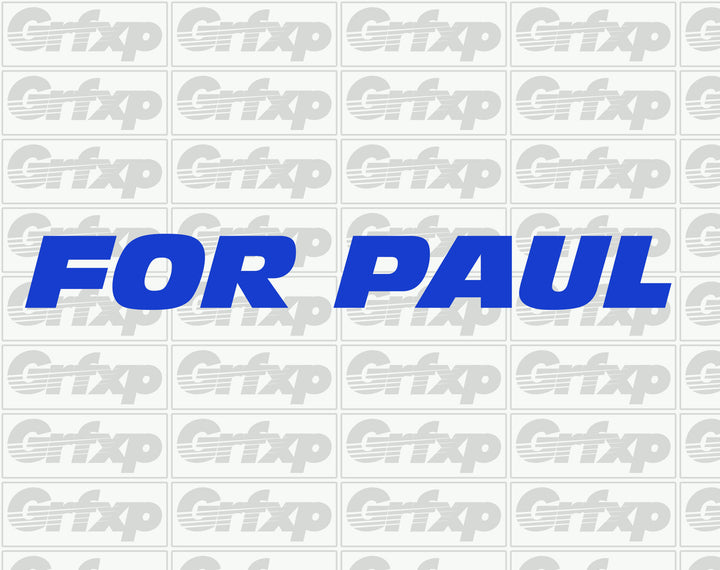 FOR PAUL Sticker