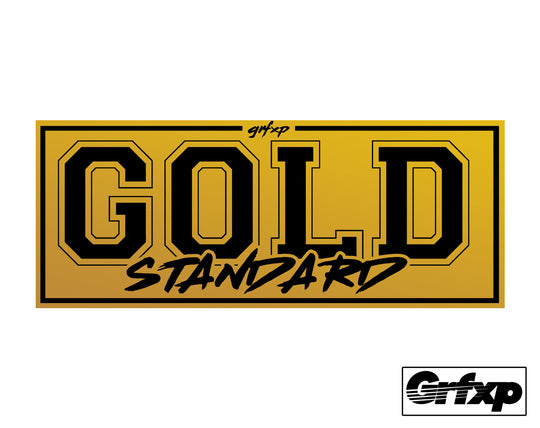 Grfxp Gold Standard Printed Sticker