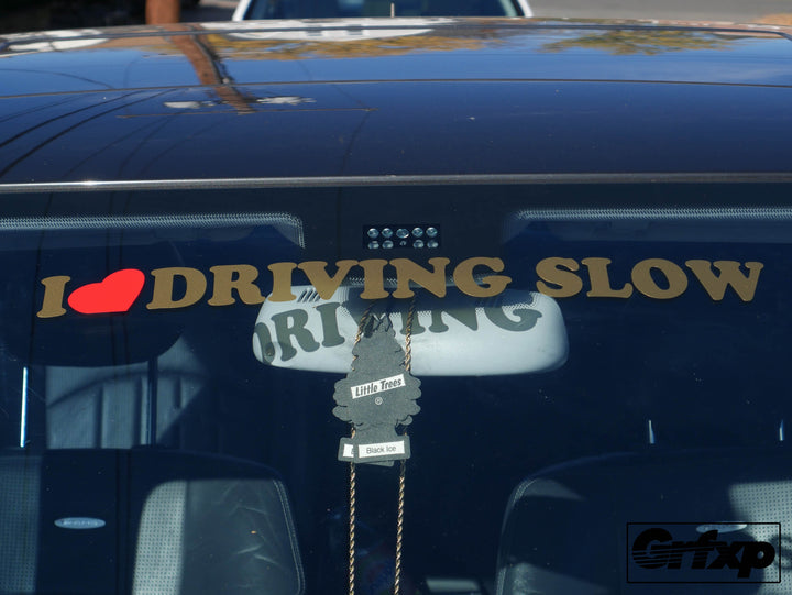I Heart Driving Slow Banner