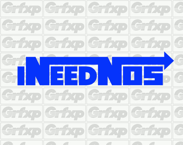 I Need NOS Sticker