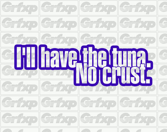 Tuna, No Crust Sticker