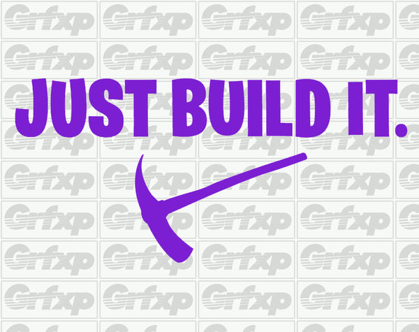 Just Build It (Fortnite) Sticker