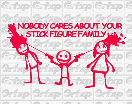 Nobody cares about your stick figure family Sticker