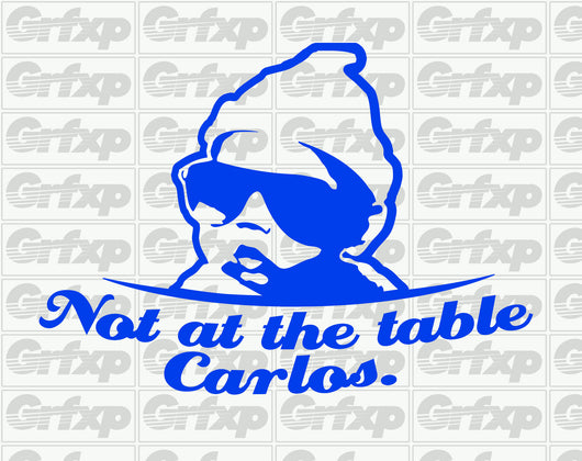 Not at the Table Carlos Sticker