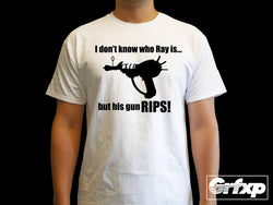 Don't Know Who Ray Is, But His Gun RIPS T-Shirt
