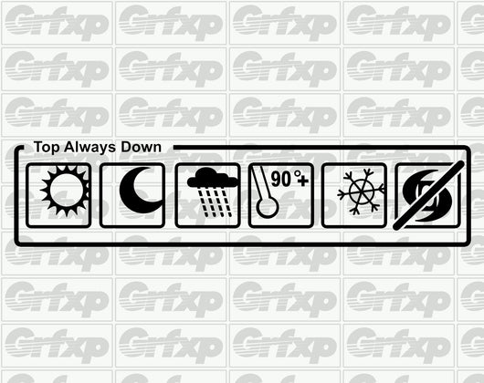 Top Always Down Sticker