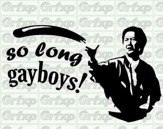 So Long Gayboys Sticker